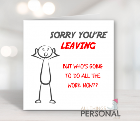 Sorry You're Leaving Cards
